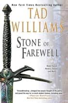 The Stone of Farewell - Book Two of Memory, Sorrow, and Thorn eBook by Tad Williams