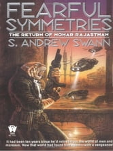 Fearful Symmetries - The Return of Noha Rajasthan ebook by S. Andrew Swann