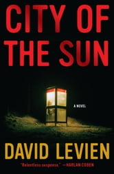 City of the Sun - A Novel ebook by David Levien