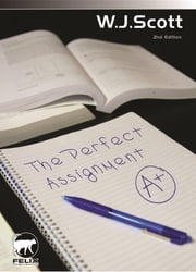 The Perfect Assignment ebook by W.J. Scott