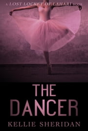 The Dancer ebook by Kellie Sheridan