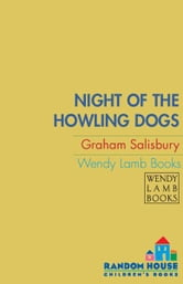 Night of the Howling Dogs ebook by Graham Salisbury