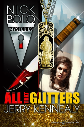 All That Glitters ebook by Jerry Kennealy