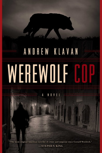 Werewolf Cop ebook by Andrew Klavan