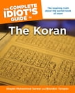 The Complete Idiot's Guide to the Koran