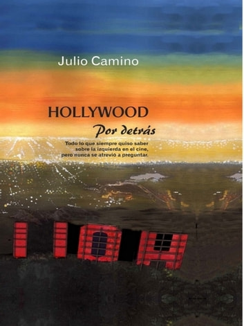 Hollywood por Detrás ebook by Julio Camino