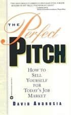 The Perfect Pitch ebook by David Andrusia