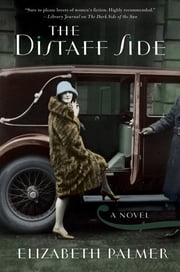 The Distaff Side - A Novel ebook by Elizabeth Palmer