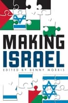 Making Israel ebook by Benny Morris