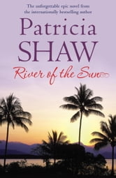 River of the Sun ebook by Patricia Shaw
