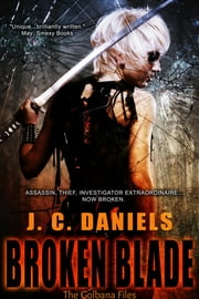 Broken Blade ebook by J.C. Daniels