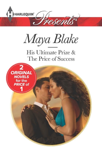 His Ultimate Prize ebook by Maya Blake