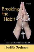 Breaking The Habit ebook by Judith Graham