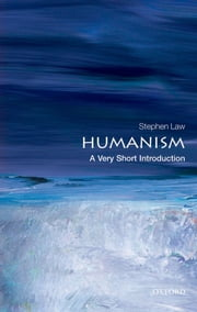 Humanism: A Very Short Introduction ebook by Stephen Law