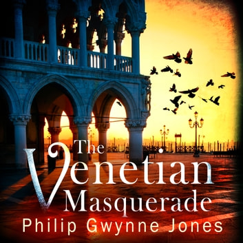 The Venetian Masquerade audiobook by Philip Gwynne Jones