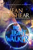 The Light Walker ebooks by Jean Brashear