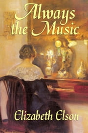 Always the Music ebook by Elizabeth Elson