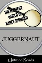 Juggernaut ebook by