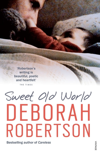 Sweet Old World ebook by Deborah Robertson