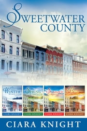 Sweetwater County Boxed Set - Books 1-4 ebook by Ciara Knight