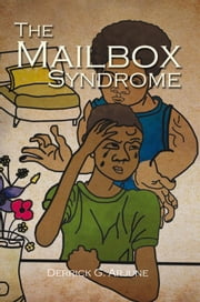 The Mailbox Syndrome ebook by Derrick G. Arjune