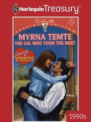 The Gal Who Took the West ebook by Myrna Temte