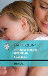 The Most Magical Gift of All ebook by Fiona Lowe