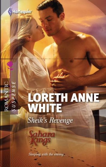 Sheik's Revenge ebook by Loreth Anne White