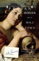 Murder in a Mill Town - Nell Sweeney Mystery Series, #2 ebook by