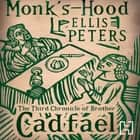 Monk's-Hood - 3 audiobook by Ellis Peters