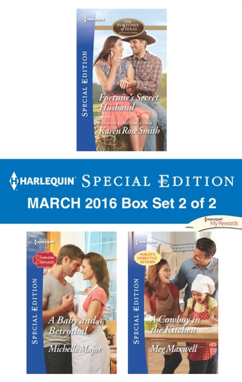 Harlequin Special Edition March 2016 Box Set 2 of 2 - An Anthology ebook by Karen Rose Smith,Michelle Major,Meg Maxwell