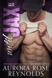 Until Jax - Until Him ebook by Aurora Rose reynolds