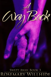 A Way Back ebook by Rosemary Willhide