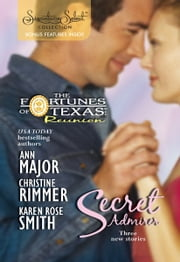 Secret Admirer - Secret Kisses\Hidden Hearts\Dream Marriage ebook by Ann Major,Christine Rimmer,Karen Rose Smith