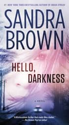 Hello, Darkness ebook by Sandra Brown