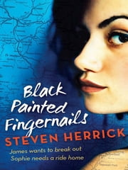 Black Painted Fingernails ebook by Steven Herrick