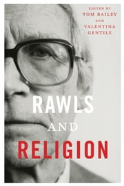 Rawls and Religion ebook by Tom Bailey,Valentina Gentile