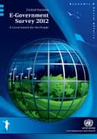 E-Government Survey 2012 ebook by United Nations
