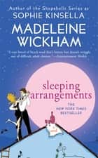 Sleeping Arrangements ebook by Madeleine Wickham