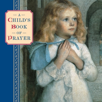 A Childs Book of Prayer ebook by