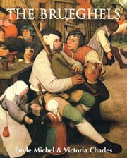 The Brueghel ebook by Émile Michel,Victoria Charles