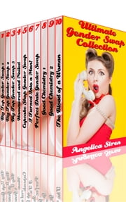Ultimate Gender Swap Collection ebook by Angelica Siren