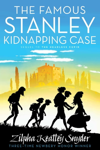 The Famous Stanley Kidnapping Case ebook by Zilpha Keatley Snyder