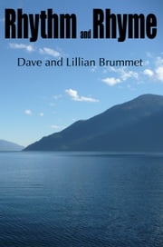 Rhythm and Rhyme ebook by Dave Brummet,Lillian Brummet