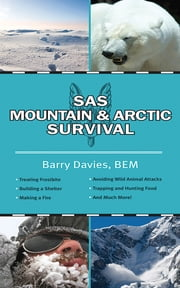 SAS Mountain and Arctic Survival ebook by Barry Davies