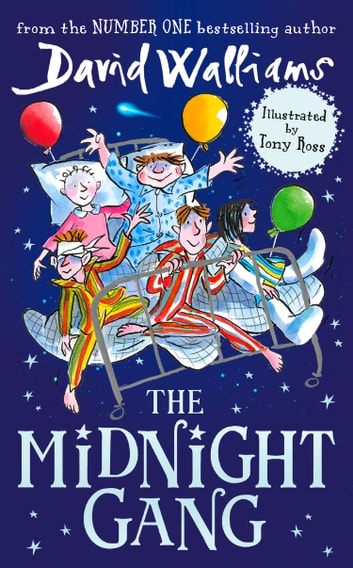 The Midnight Gang ebook by David Walliams