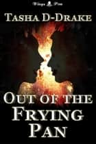 Out of the Frying Pan ebook by Natasha Duncan-Drake