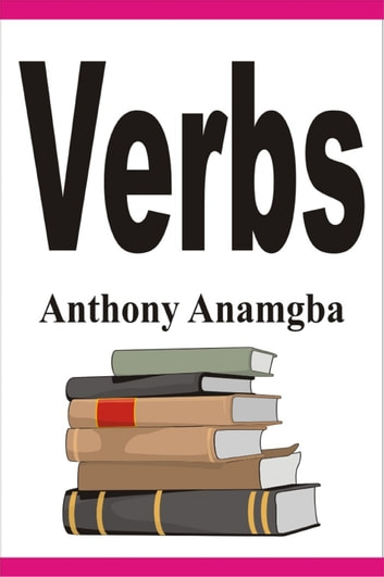 Verbs ebook by Anthony Anamgba