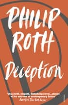 Deception ebook by Philip Roth