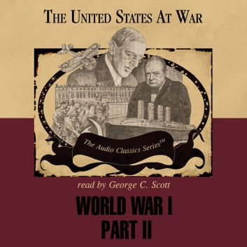 World War I, Part 2 audiobook by Ralph Raico,Pat Childs
